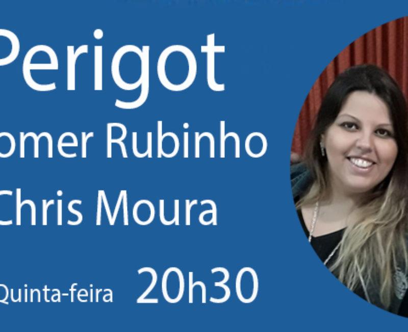 Live Perigot com Rubinho Araújo e Christiane Moura – 11 de maio